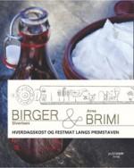 Hverdagskost og festmat langs primstaven - Birger & Brimi